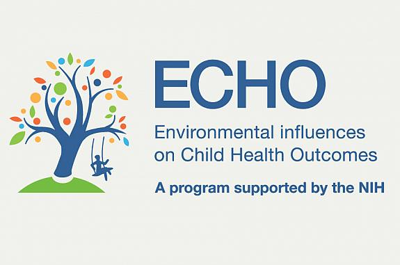 Environmental influences on Child Health Outcomes (ECHO) - A program supported by the NIH