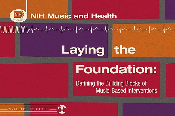 Laying the Foundation: Defining the Building Blocks of Music-Based Interventions