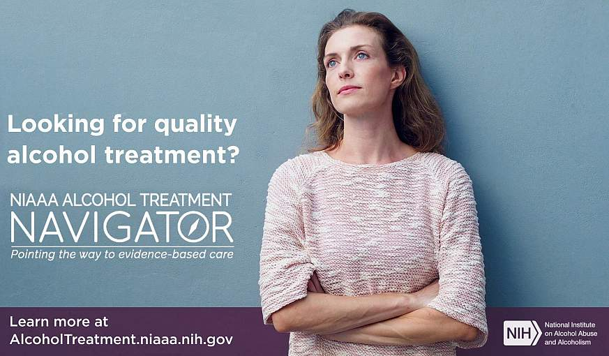NIAAA's Alcohol Treatment Navigator is now available.