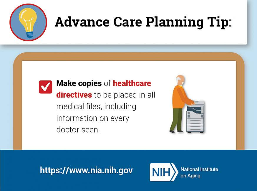 Advance Care Planning Tip: Make copies of healthcare directives