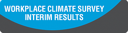Workplace Climate Survey Interim Results