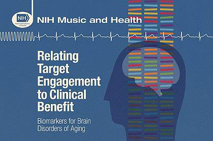 Relating Target Engagement to Clinical Benefit: Biomarkers for Brain Disorders of Aging