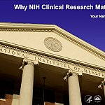 """Why NIH Clinical Research Matters"" PowerPoint title slide"