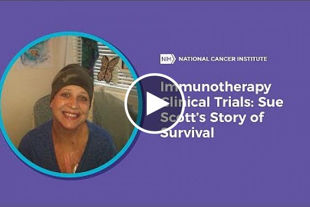 Immunotherapy Clinical Trials: Sue Scott's Story of Survival