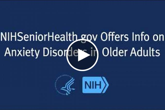 NIHSeniorHealth, the health and wellness website for older adults from the National Institutes of Health (NIH), has added a topic about anxiety disorders (http://nihseniorhealth.gov/anxietydisorders/toc.html).