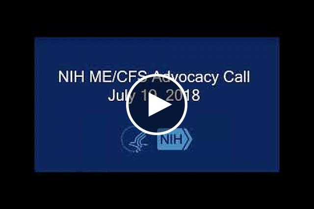 ME/CFS Advocacy Call - July 19, 2018 | National Institutes of Health