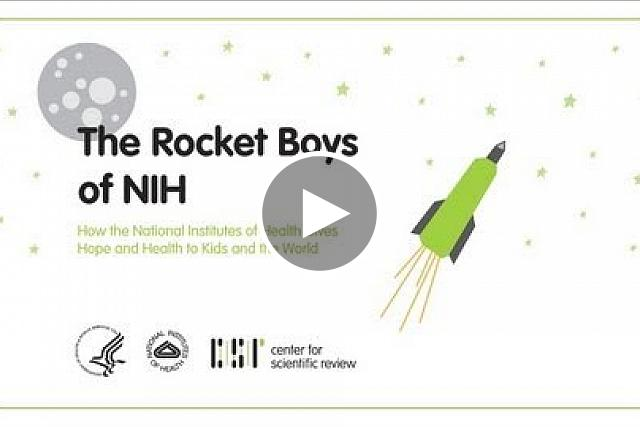 The Rocket Boys of NIH