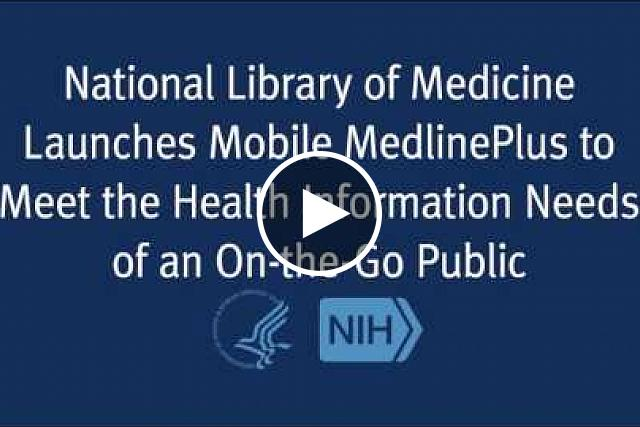 The National Library of Medicine has developed a mobile service for MedlinePlus. The NLM's Mobile Medline Plus builds on the NLM's MedlinePlus Internet service, which provides authoritative consumer health information to over 10 million visitors per month. These visitors access MedlinePlus from throughout the United States as well many other countries, and use desktop computers, laptops and even mobile devices to get there. Now they can access MedlinePlus on their mobile device by visiting http://m.medlineplus.gov.