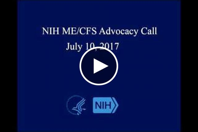 NIH ME/CFS Advocacy Call - July 10, 2017<br />