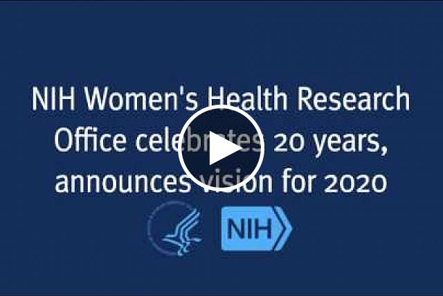 The National Institutes of Health Office of Research on Women's Health has celebrated its 20th anniversary with a day-long symposium announcing its vision for future research.