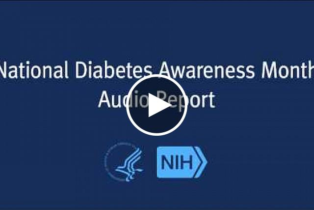 November is National Diabetes Awareness Month. This year, the National Diabetes Education Program (NDEP) is focusing on family health history as an important risk factor for developing type 2 diabetes.