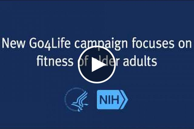 A public-private effort led by NIH is reaching out to baby boomers and their parents to encourage physical activity.