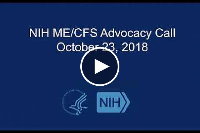 NIH ME/CFS Advocacy Call - October 2018